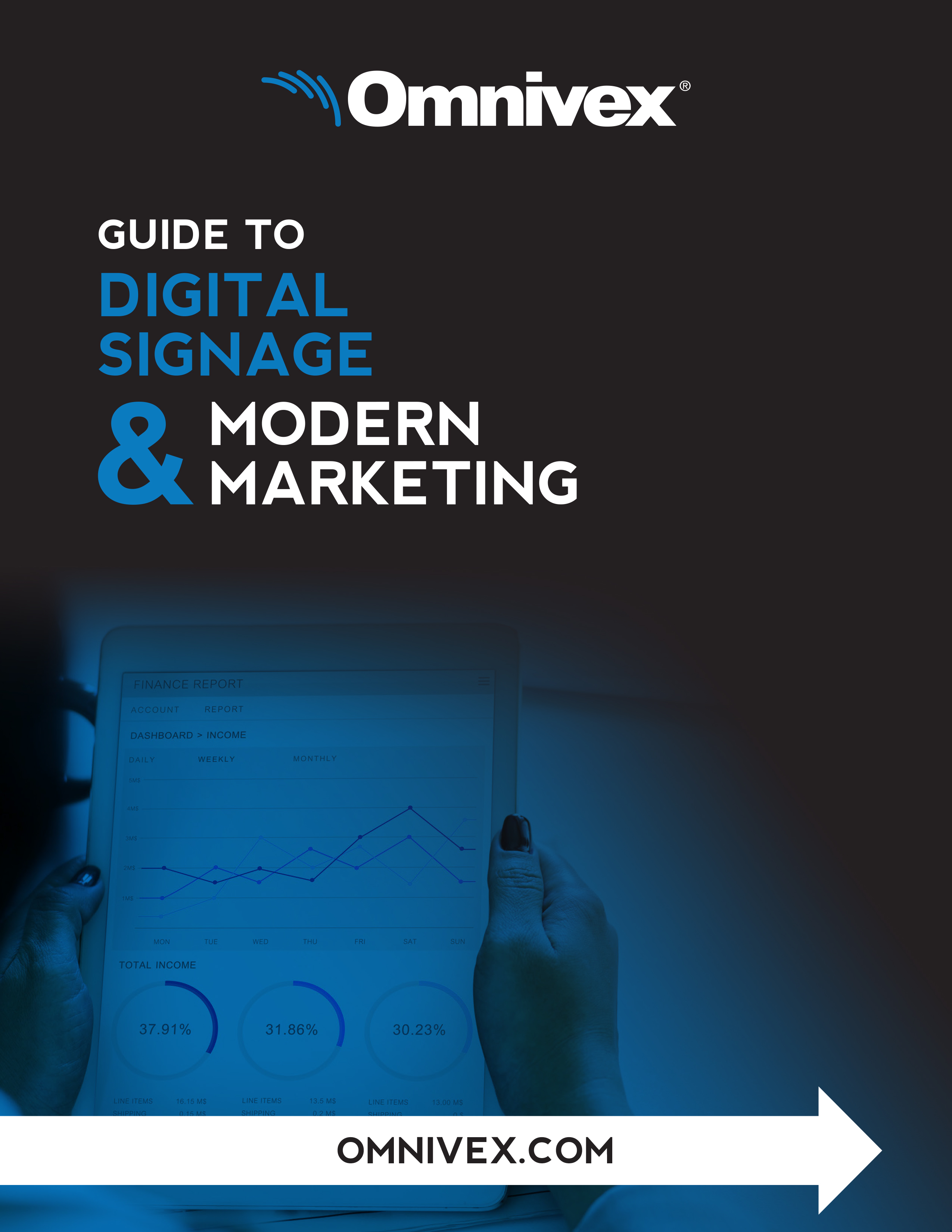 Omnivex Guide to Digital Signage and Modern Marketing